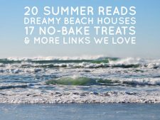 Links We Love, Summer 2016