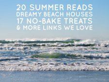 Links We Love, Summer 2016