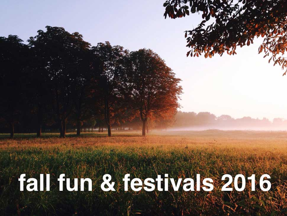 Fall Fun & Festivals, 2016