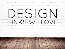 Design Links We Love