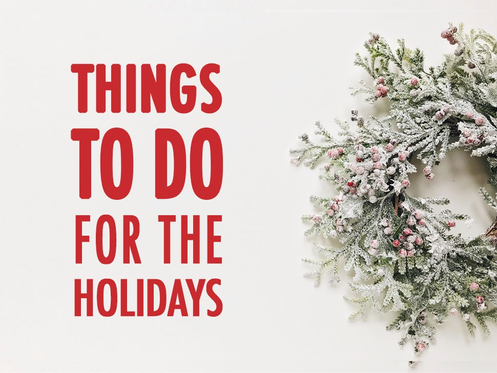 Holiday Things To do